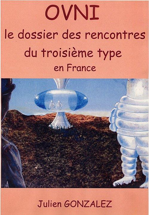 OVNI : le dossier des rencontres du troisième type en France 003-e364a4