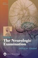 DeJong's The Neurologic Examination - 6th edition